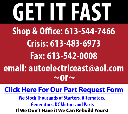 Get It Fast! We Stock Thousands of Starters, Alternators, Generators, DC Motors and Parts.