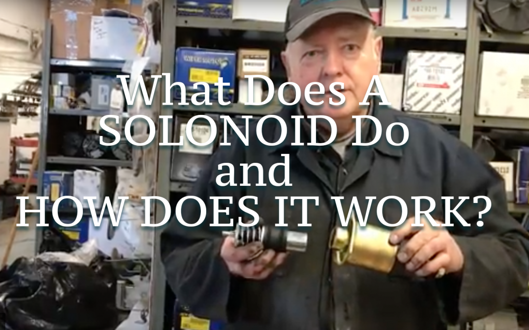 What Does a Solonoid do?
